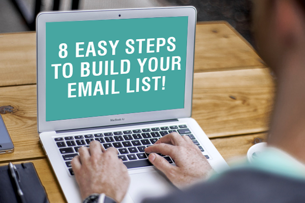 steps to build your email list