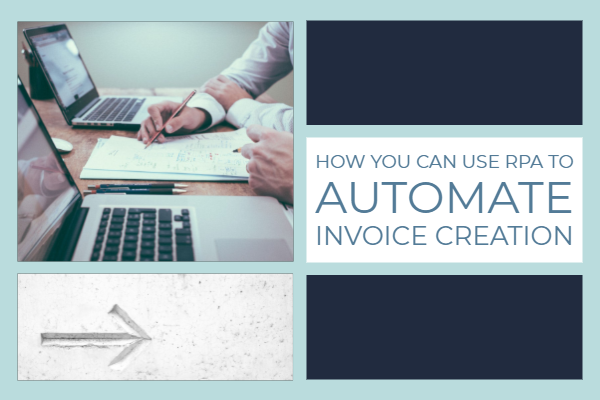 RPA Invoice creation